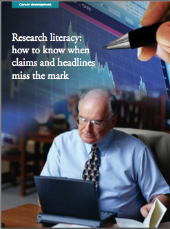 Research literacy: how to know when claims and headlines miss the mark by Marilynn Larkin, MA-1181