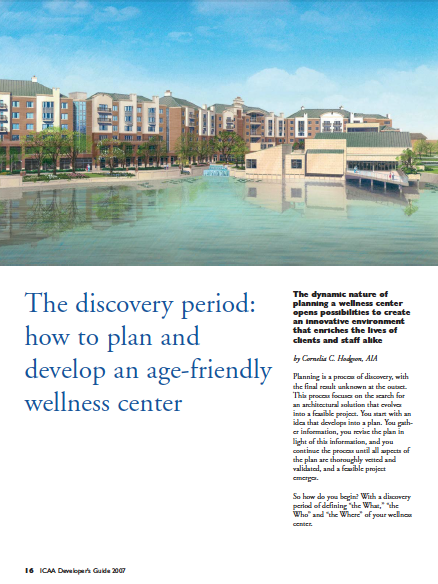 The discovery period: how to plan and develop an age-friendly wellness center by Cornelia C. Hodgson, AIA-1222