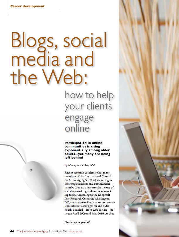 Blogs, social media and the Web: how to help your clients engage online by Marilynn Larkin, MA-1284