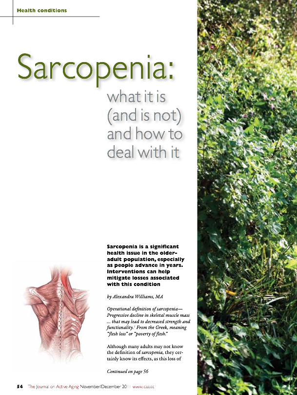Sarcopenia: what it is (and is not) and how to deal with it by Alexandra Williams, MA-1384