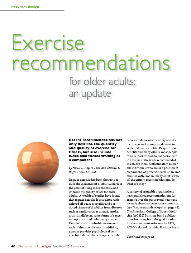 Exercise recommendations for older adults: an update by Nicole L. Rogers, PhD, and Michael E. Rogers, PhD, FACSM-1473