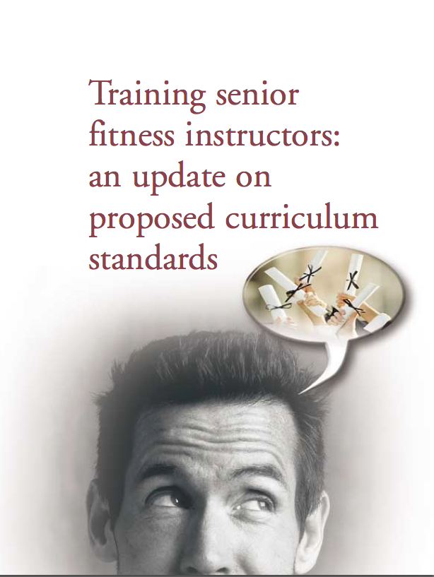 Training senior fitness instructors: an update on proposed curriculum standards by C. Jessie Jones, Ph.D., FACSM-149