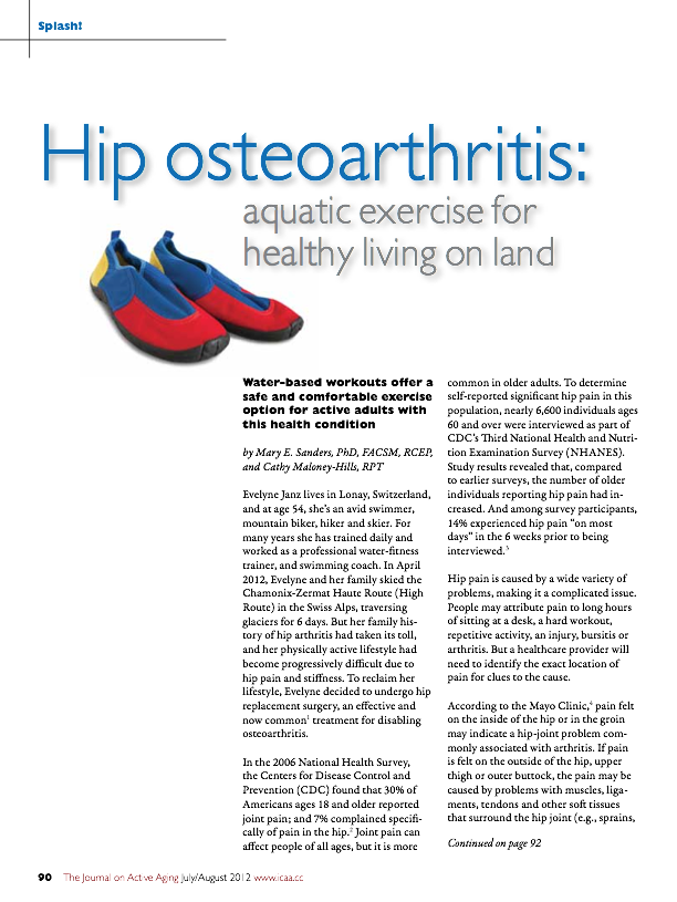 Hip osteoarthritis: aquatic exercise for healthy living on land by Mary E. Sanders, PhD, FACSM, RCEP, and Cathy Maloney-Hills, RPT-1506