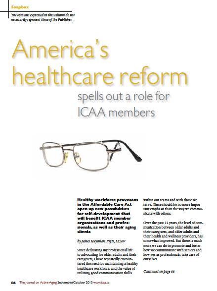 America's healthcare reform spells out a role for ICAA members by James Huysman, PsyD, L ICAA members by James Huysman, PsyD, LCSWCS-4356