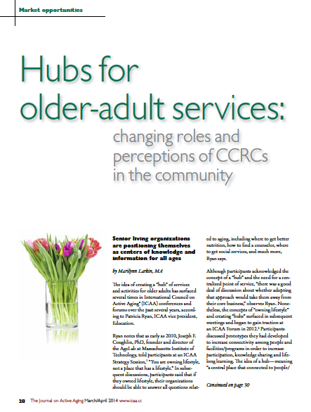 Hubs for older-adult services: changing roles and perceptions of CCRCs in the community by Marilynn Larkin, MA-4682
