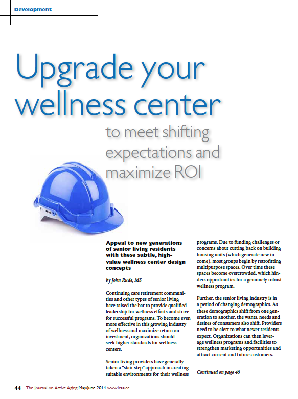 Upgrade your wellness center to meet shifting expectations and maximize ROI by John Rude, MS-4789