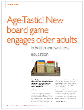 Age-Tastic! New board game engages older adults in health and wellness education by Marilynn Larkin, MA-4964