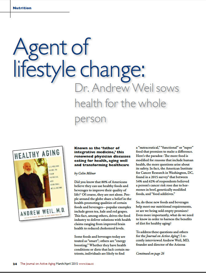 Agent of lifestyle change: Dr. Andrew Weil sows health for the whole person by Colin Milner-5340