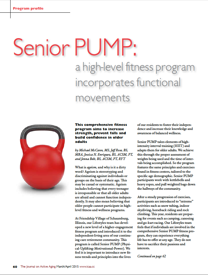 Senior PUMP: a high-level fitness program incorporates functional movements by Michael McCann, MS, Jeff Rose, BS, MBA, Jessica N. Enriquez, BS, ACSM, PT, and Jenna Belt, BS, ACSM, PT, RYT-5346