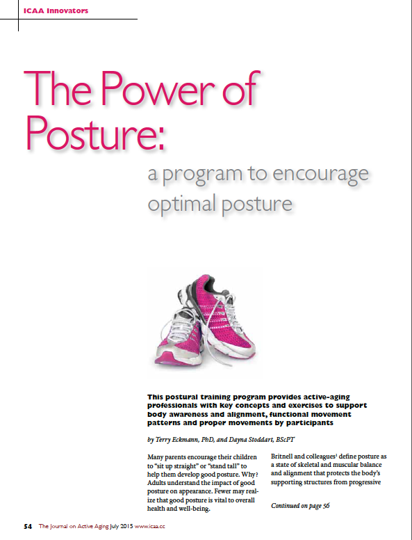 The Power of Posture: a program to encourage optimal posture by Terry Eckmann, PhD, and Dayna Stoddart, BScPT-5449