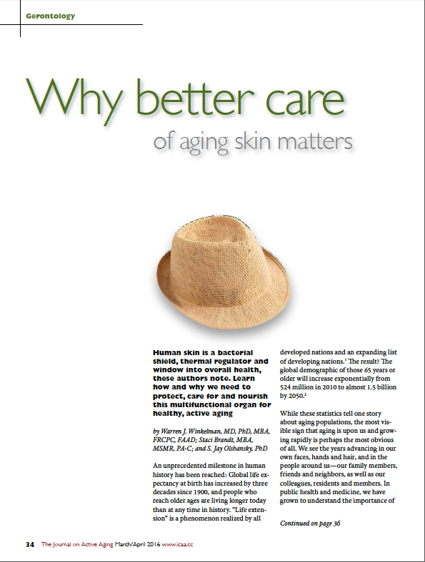 Why better care of aging skin matters by Warren J. Winkelman, MD, MBA, PhD, FRCPC, FAAD; Staci Brandt, MBA, MSMR, PA-C; and S. Jay Olshansky, PhD-5618