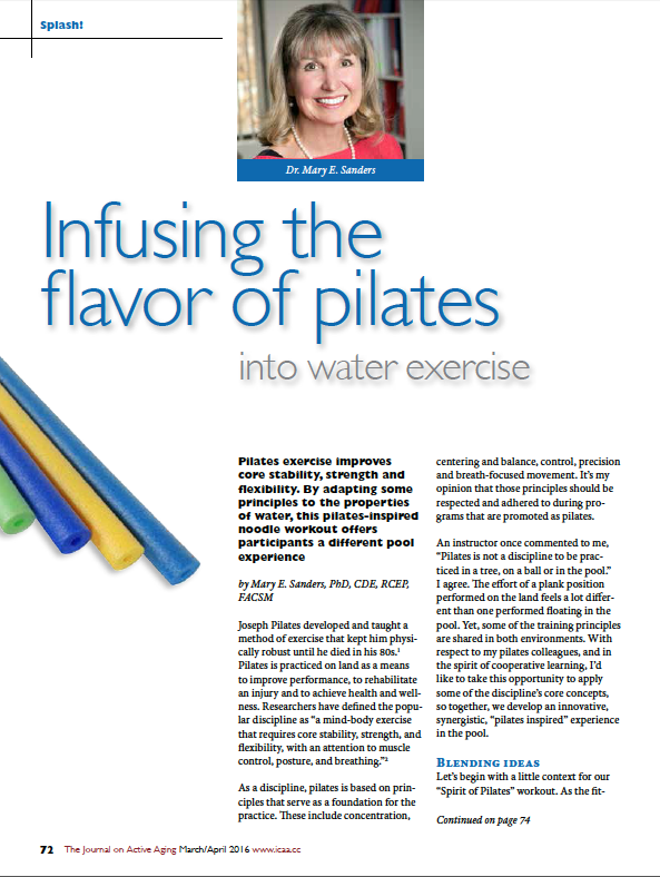 Splash! Infusing the flavor of pilates into water exercise by Mary E. Sanders, PhD, CDE, RCEP, FACSM-5621
