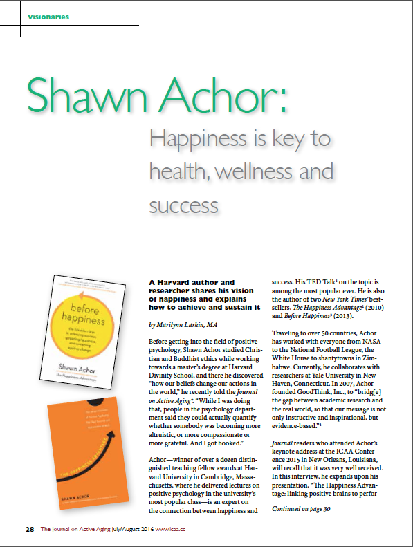 Shawn Achor: Happiness is key to health, wellness and success by Marilynn Larkin, MA-5673