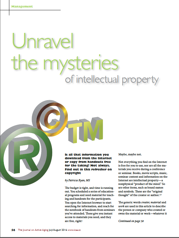 Unravel the mysteries of intellectual property by Patricia Ryan, MS-5678