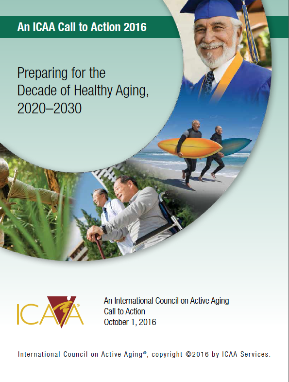 Preparing for the Decade of Healthy Aging, 2020-2030: An International Council on Active Aging Call to Action-5696