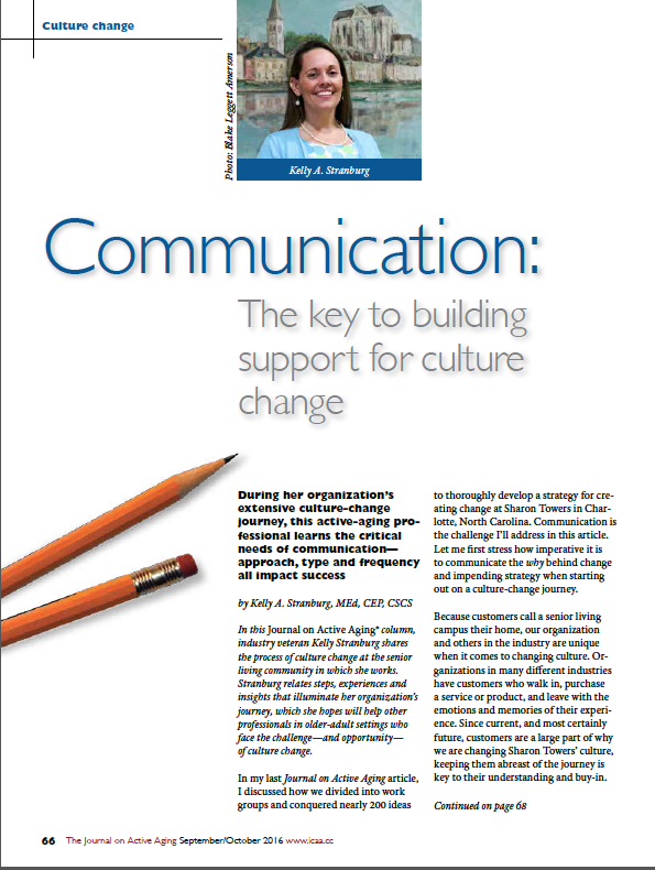 Communication: The key to building support for culture change by Kelly A. Stranburg, MEd, CEP, CSCS-5709