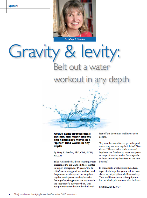 Splash! Gravity & levity: Belt out a water workout in any depth by Mary E. Sanders, PhD, CDE, RCEP, FACSM-5722