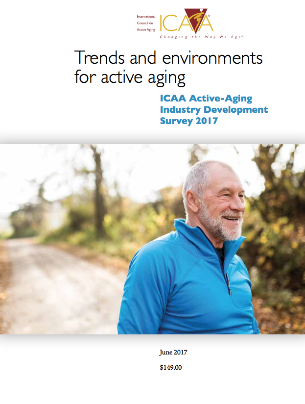 Trends and environments for active aging, ICAA Active-Aging Industry Development Survey 2017-5791