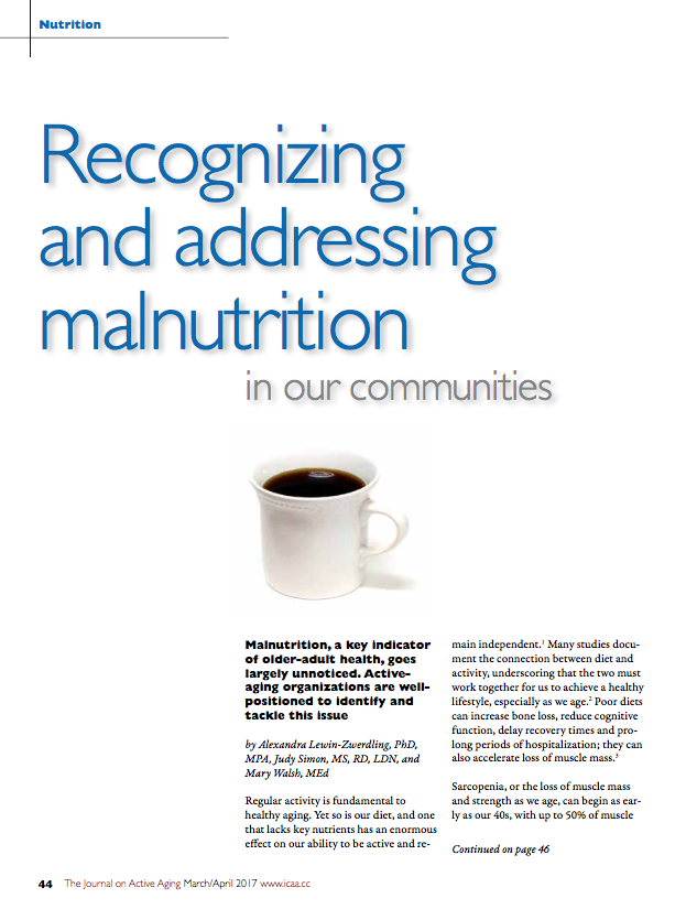 Recognizing and addressing malnutrition in our communities by Alexandra Lewin-Zwerdling, PhD, MPA, Judy Simon, MS, RD, LDN, and Mary Walsh, MEd-5804