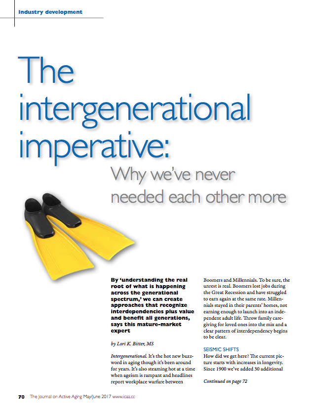 The intergenerational imperative: Why we've never needed each other more by Lori K. Bitter, MS-5833