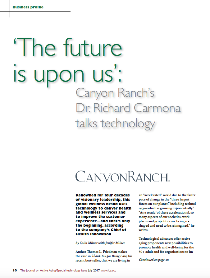 The future is upon us: Canyon Ranch's Dr. Richard Carmona talks technology by Colin Milner with Jenifer Milner-5877