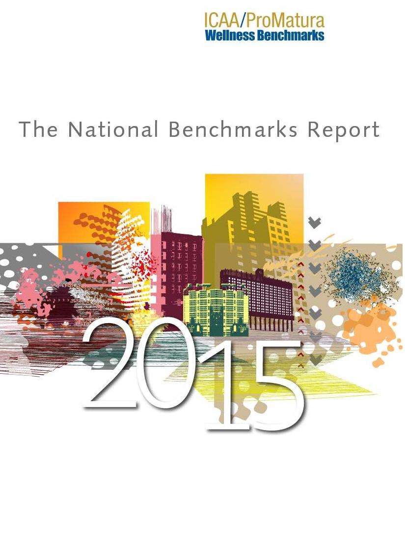 ICAA/ProMatura Wellness Benchmarks: The National Benchmarks Report, 2015-5899