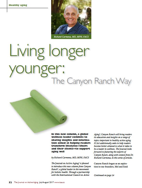 Living longer younger: The Canyon Ranch Way by Richard Carmona, MD, MPH, FACS-5972