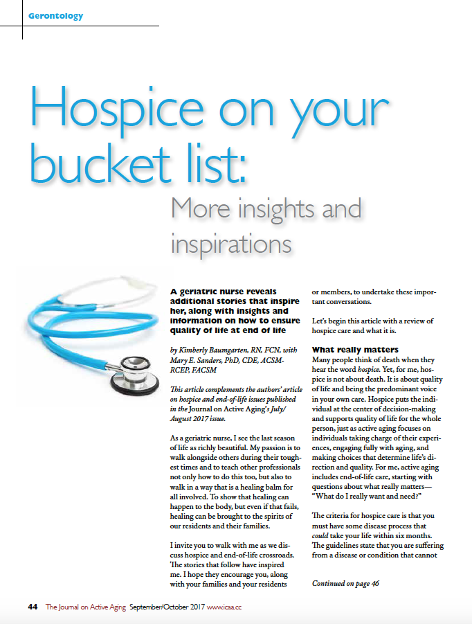 Hospice on your bucket list: More insights and inspirations by Kimberly Baumgarten, RN, FCN, with Mary E. Sanders, PhD, CDE, ACSM-RCEP, FACSM-5993