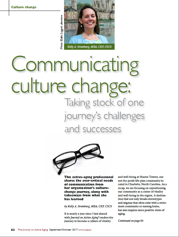 Communicating culture change: Taking stock of one journey's challenges and successes by Kelly A. Stranburg, MEd, CEP, CSCS-6001