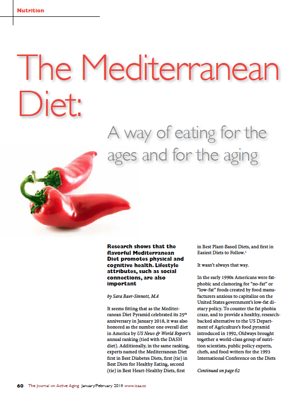 The Mediterranean Diet: A way of eating for the ages and for the aging by Sara Baer-Sinnott, MA-6322