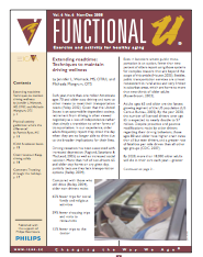 Extending roadtime: Techniques to maintain driving wellness by Jennifer L. Womack, MS, OTR/L and Michaela Mangrum, OTS-666