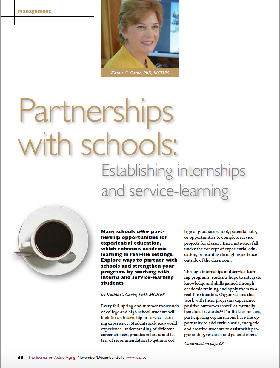 Partnerships with schools: Establishing internships and service-learning programs by Kathie C. Garbe, PhD, MCHES-6894