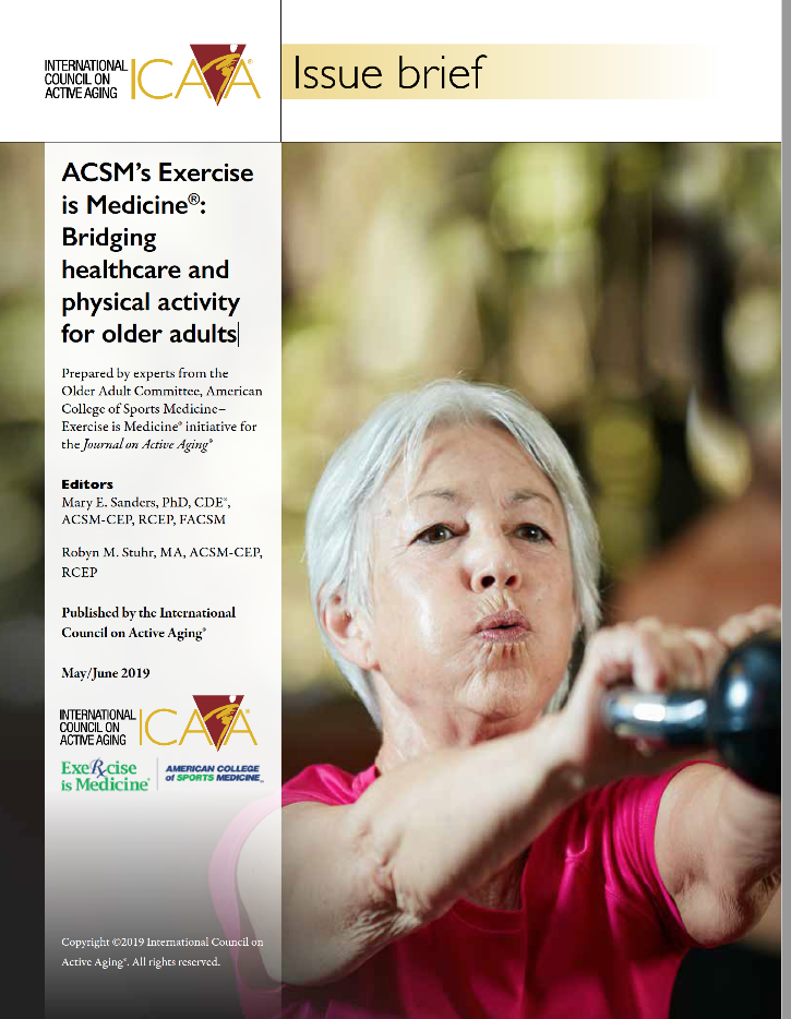 ICAA Issue Brief: ACSM's Exercise is Medicine: Bridging healthcare and physical activity for older adults-7293