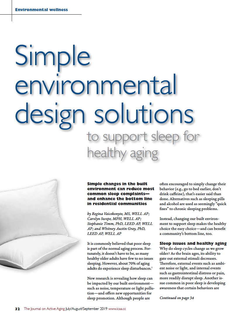 Simple environmental design solutions to support sleep for healthy aging by Regina Vaicekonyte, MS, WELL AP; Carolyn Swope, MPH, WELL AP; Stephanie Timm, PhD, LEED AP, WELL AP; and Whitney Austin Gray-7433