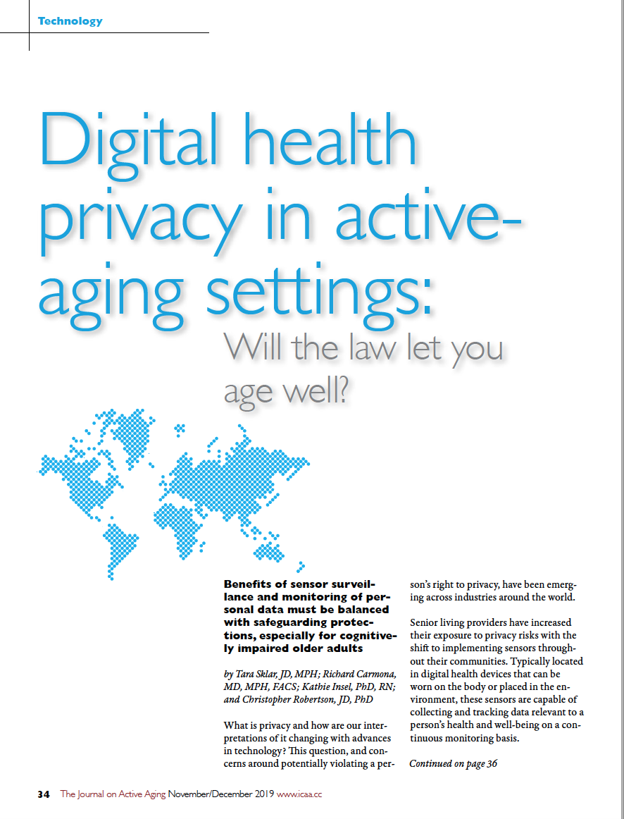 Digital health privacy in active-aging settings: Will the law let you age well? by Tara Sklar, JD, MPH; Richard Carmona, MD, MPH, FACS; Kathie Insel, PhD, RN; and Christopher Robertson, JD, PhD-7612