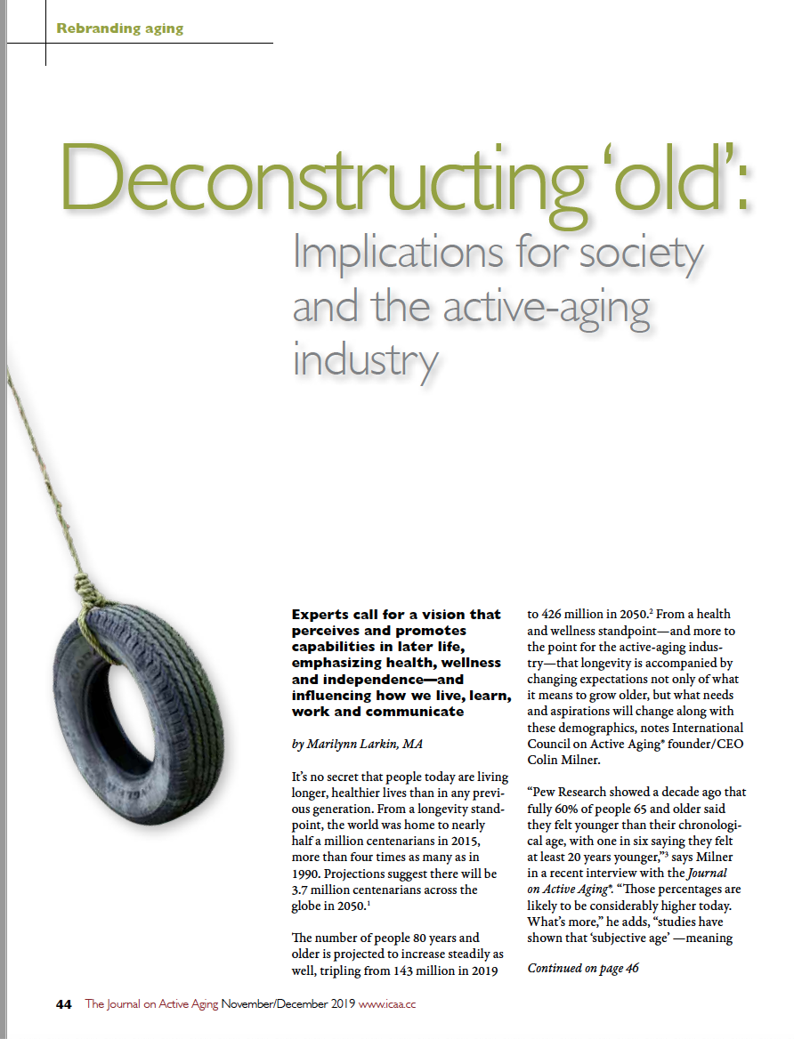 Deconstructing 'old': Implications for society and the active-aging industry by Marilynn Larkin, MA-7614