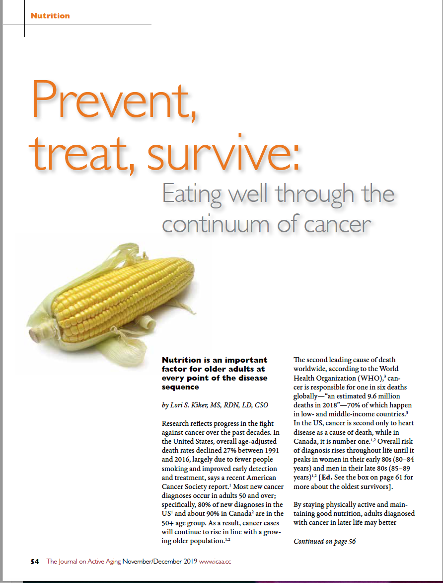 Prevent, treat, survive: Eating well through the continuum of cancer by Lori S. Kiker, MS, RDN, LD, CSO-7617