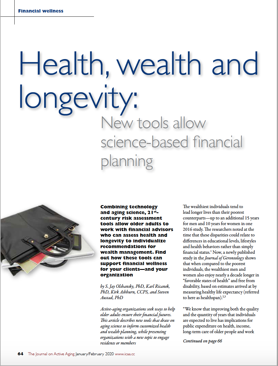 Health, wealth and longevity: New tools allow science-based financial planning by S. Jay Olshansky, PhD, Karl Ricanek, PhD, Kirk Ashburn, CCPS, and Steven Austad, PhD-7968