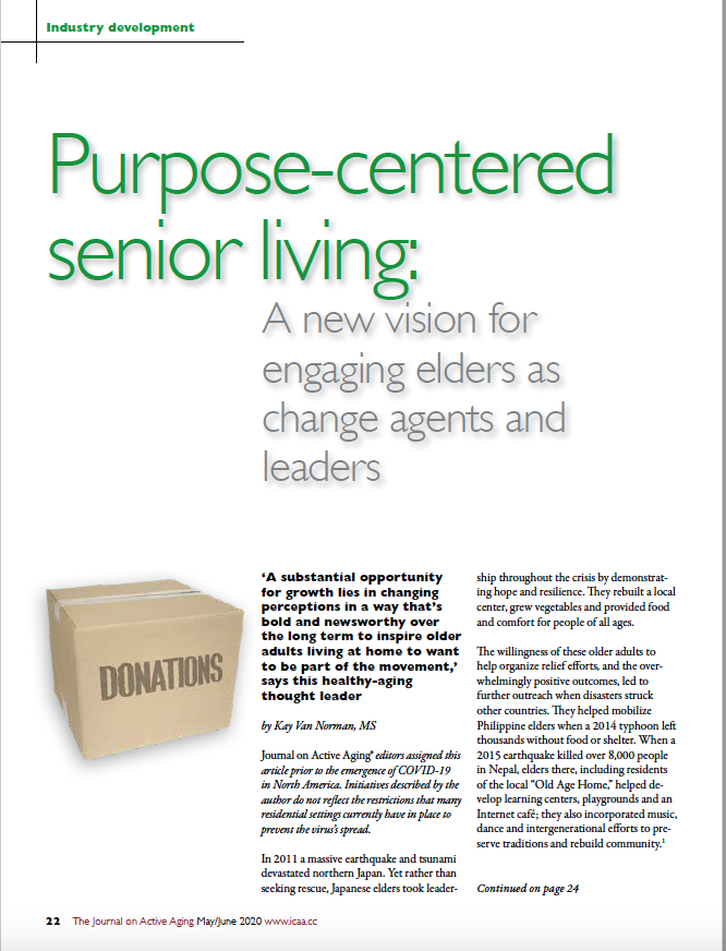 Purpose-centered senior living: A new vision for engaging elders as change agents and leaders by Kay Van Norman, MS-8076