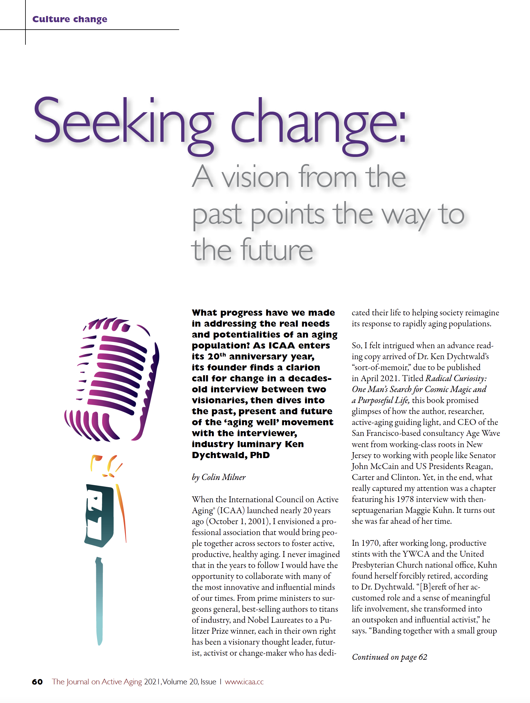 Seeking change: A vision from the past points the way to the future