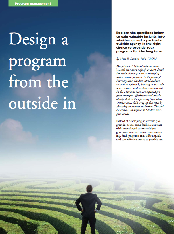 Design a program from the outside in by Mary E. Sanders, PhD, FACSM-959