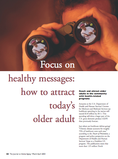 Focus on healthy messages: how to attract today's older adult-98